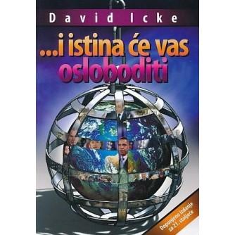DAVID ICKE : I ISTINA ĆE VAS OSLOBODITI